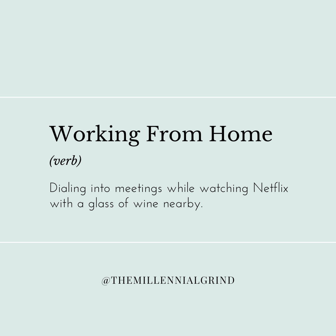 Work From Home Definition Funny Work Meme Work Humor Funny Memes About Work Work Memes
