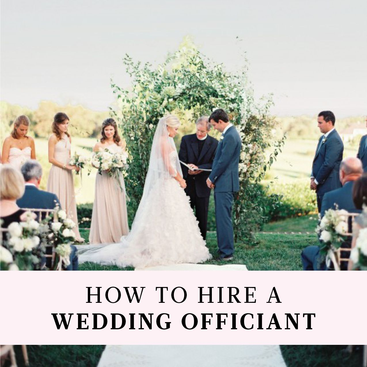 How To Hire A Wedding Officiant Wedding Officiant Wedding Officiant Business County Wedding