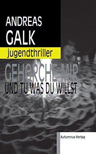 Gehorche mir und tu was du willst von Andreas Galk https://www.amazon.de/dp/B013YF0TS0/ref=cm_sw_r_pi_dp_x_EtzOxbR88WV75