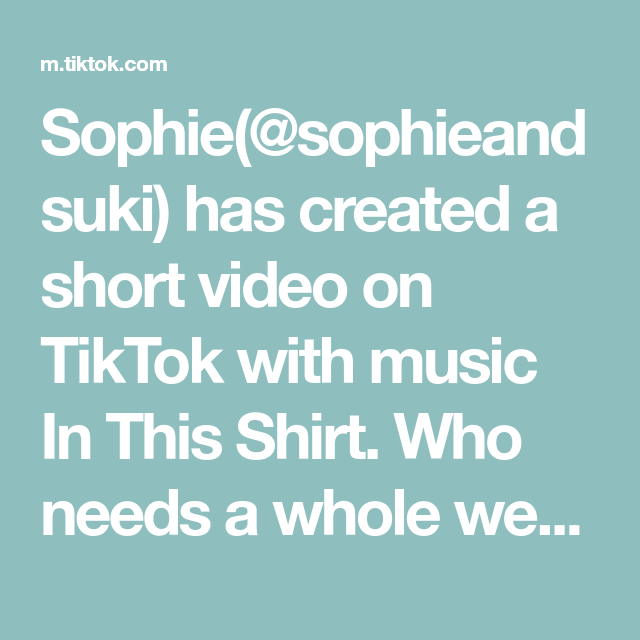 Sophie Sophieandsuki Has Created A Short Video On Tiktok With Music In This Shirt Who Needs A Whole Wedding When You Have Sophie Scottish Highlands Scottish