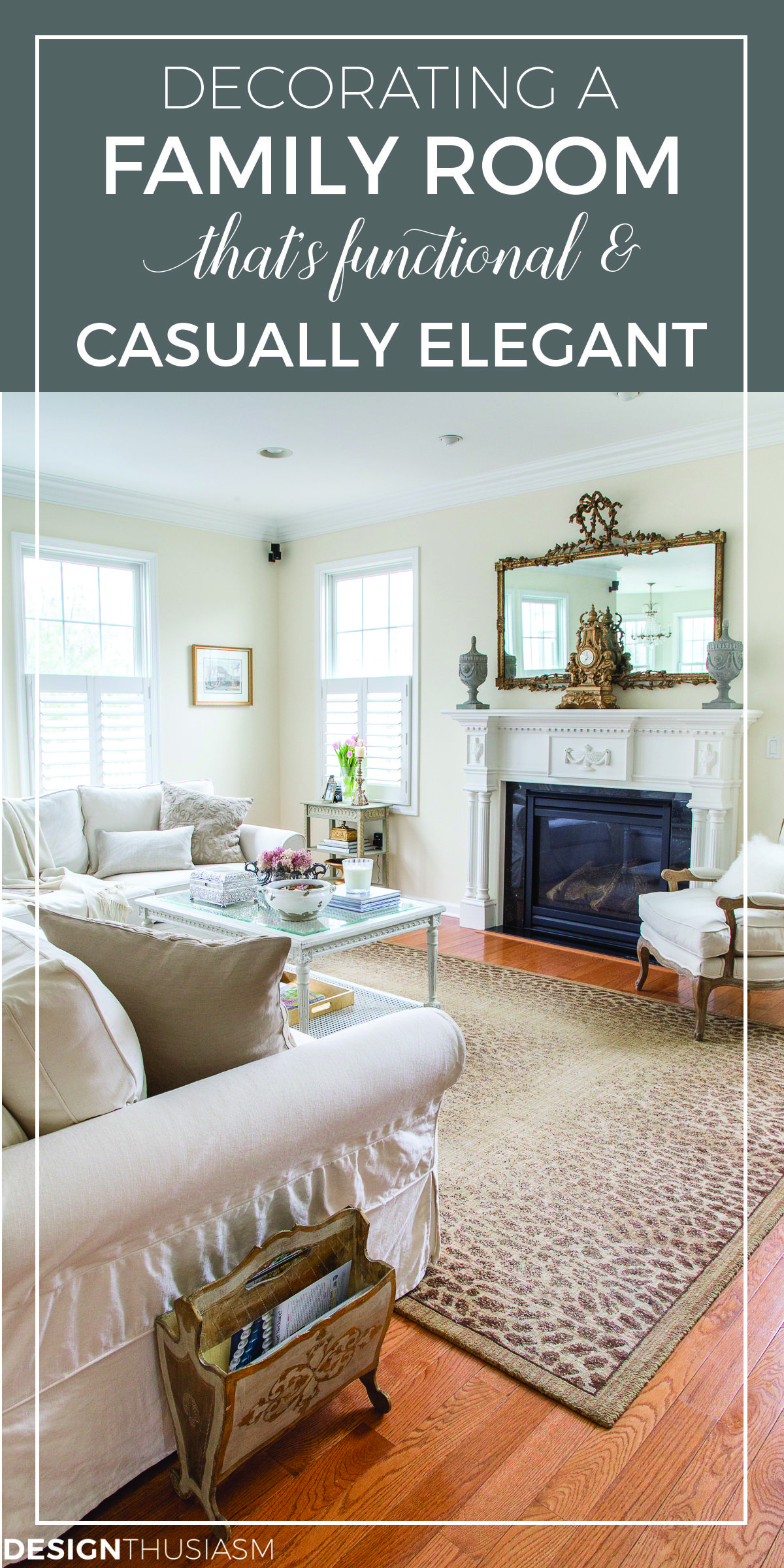 Simple Changes for a Functional, Casually Elegant Family Room ...