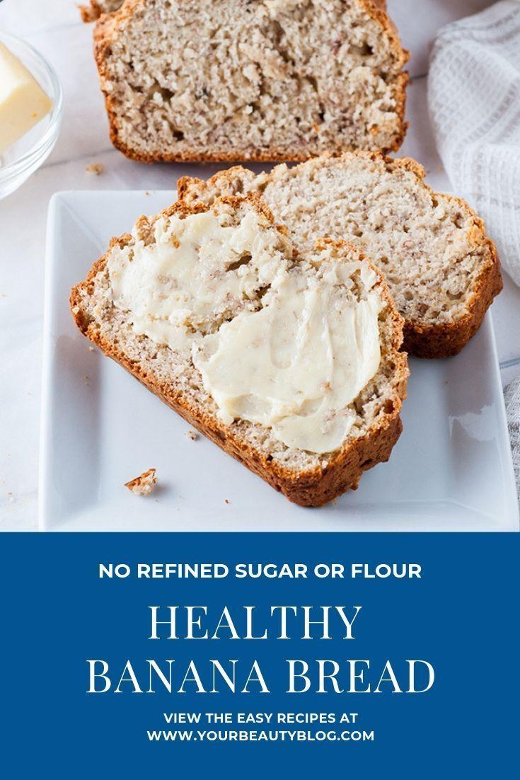 Healthy Banana Bread Recipe Healthy Banana Bread Banana Bread
