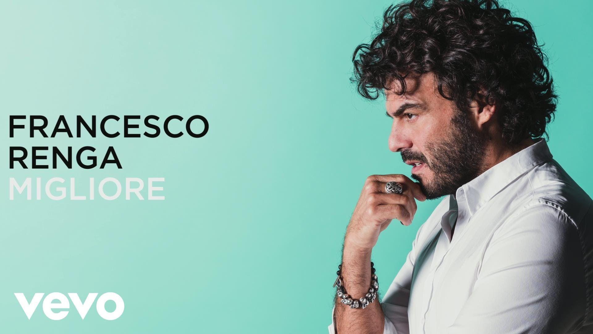 #musica #francescorenga  Francesco Renga - Migliore, con testo e video