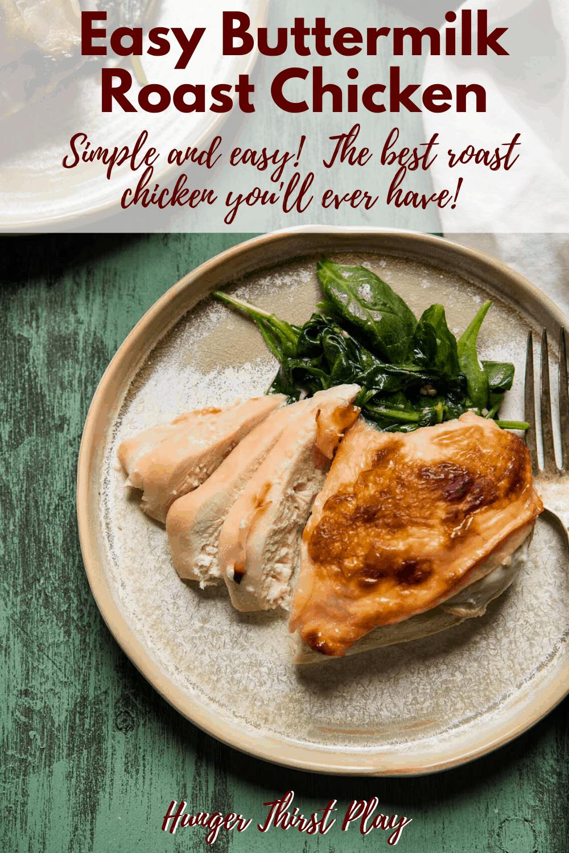 Buttermilk Roast Chicken Recipe In 2020 Chicken Entrees Easy Marinated Chicken Roast Chicken Recipes