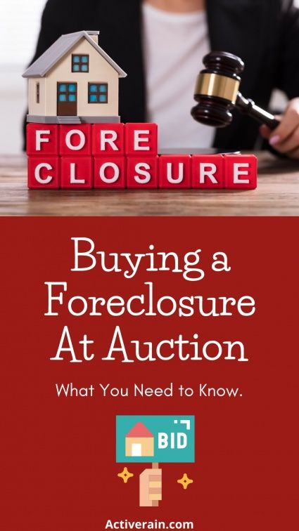 Buying A Foreclosure At Auction What You Need To Know Buying A Foreclosure Foreclosures Real Estate Articles