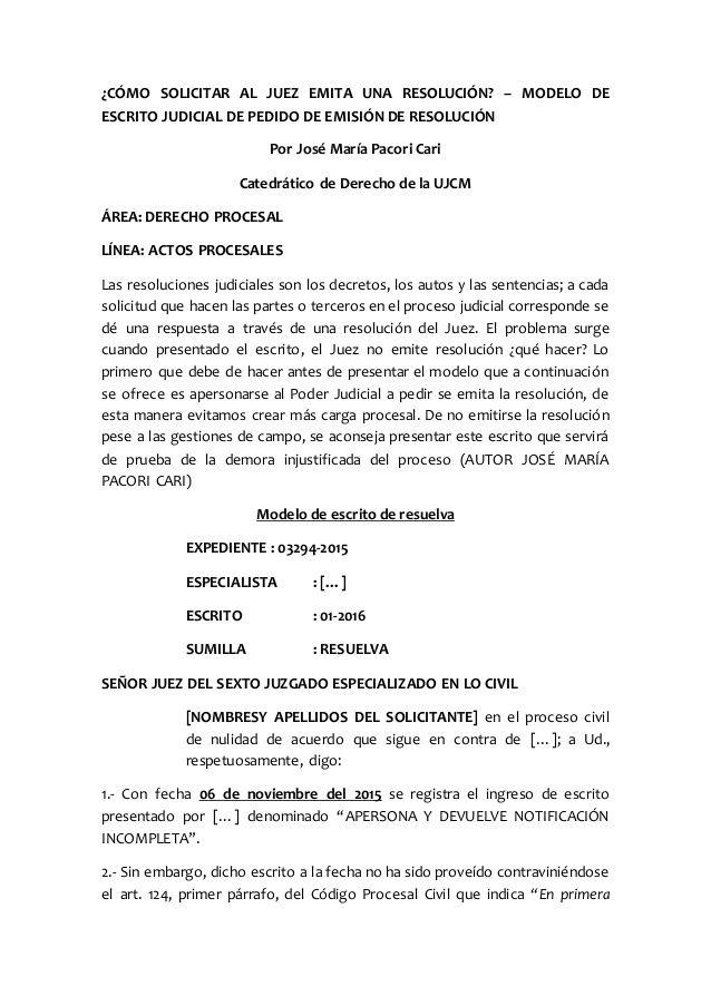 CÓMO SOLICITAR AL JUEZ EMITA UNA RESOLUCIÓN? – MODELO DE ESCRITO ...