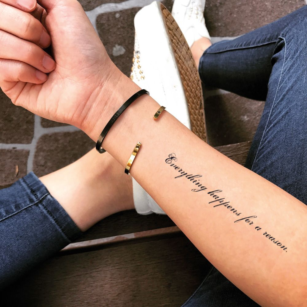 Everything Happens For A Reason Famous Quote Temporary Tattoo Sticker (Set of 2) | Fake tattoos, Custom temporary tattoos, Temporary tattoo