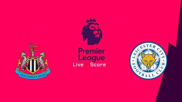 Newcastle Vs Leicester Preview And Prediction Live Stream Premier