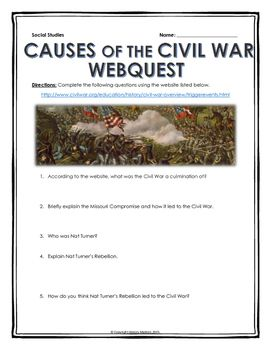 Civil War Causes Of The Civil War Webquest And Writing