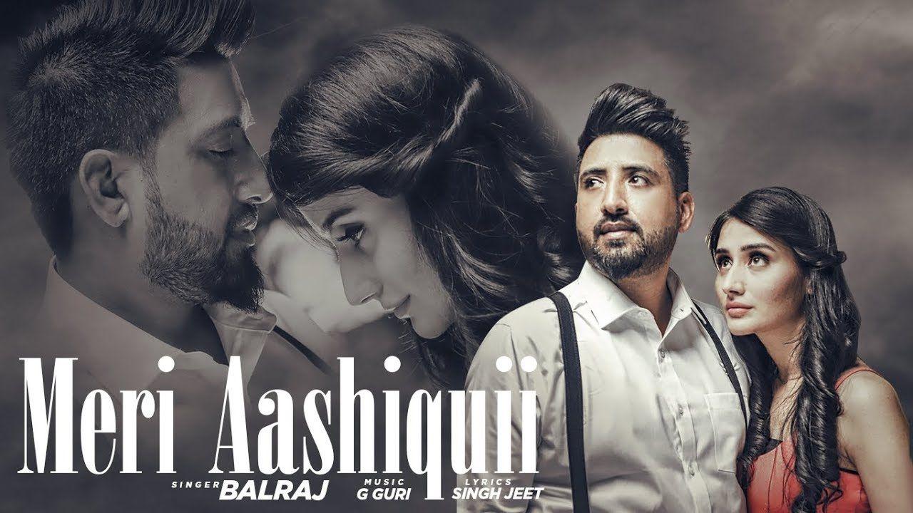 Meri Aashiquii Balraj Video Song Download Mr Punjab Com All