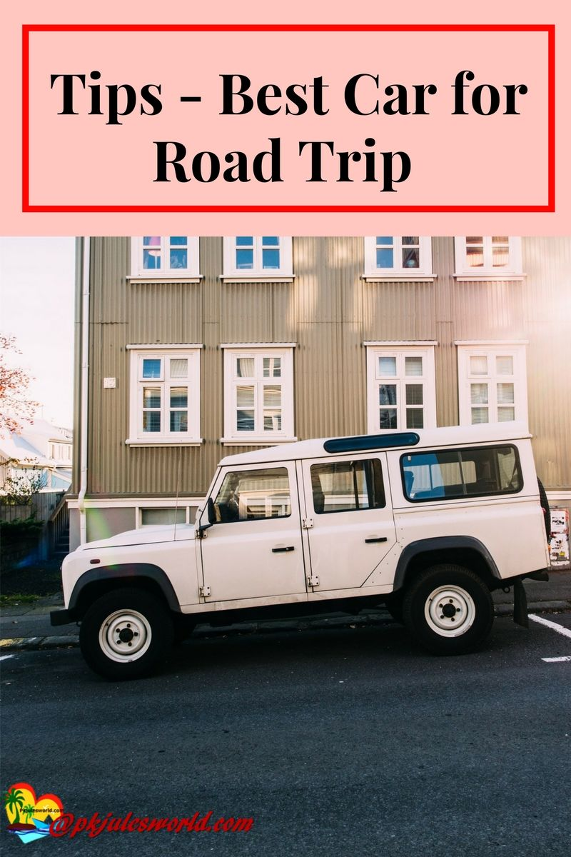 Our Best Tips to find the Best Car for a Road Trip