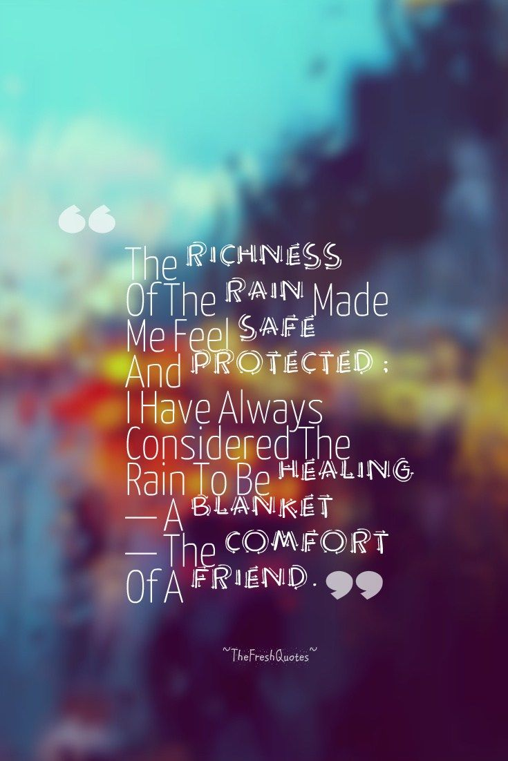 40 Rain Quotes – Romantic Rain Quotes