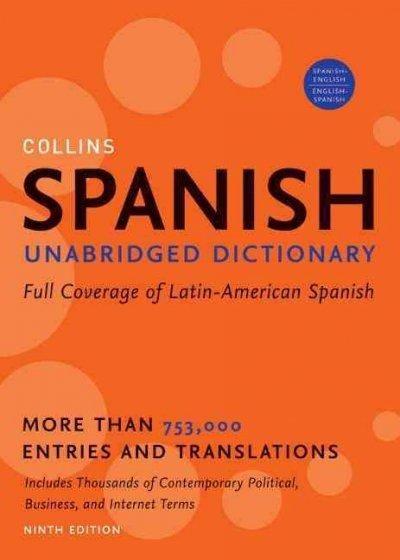 Collins Spanish Dictionary: Espanol-Ingles / Ingles-Espanol