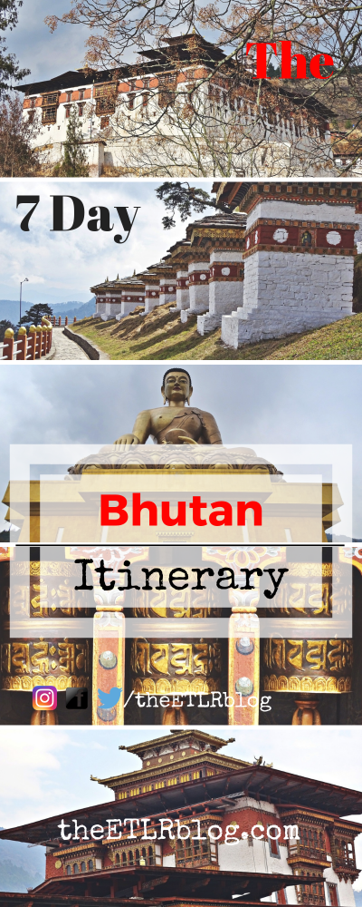 , The 7 Day Bhutan Itinerary, My Travels Blog 2020, My Travels Blog 2020