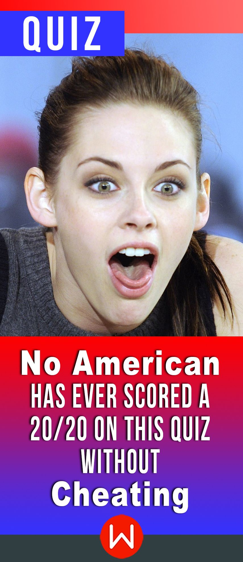 Quiz: No American Has Ever Scored A 20/20 On This Quiz Without