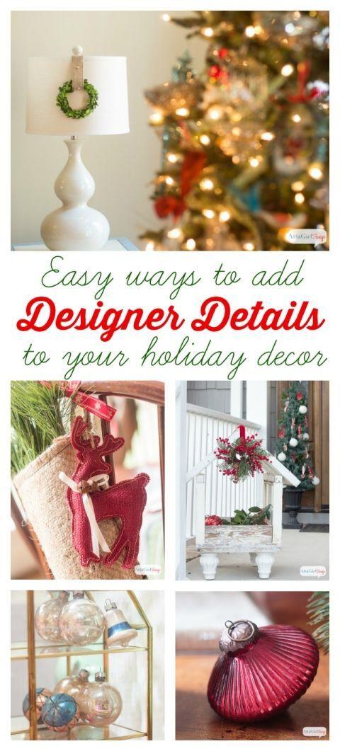 Adding Designer Details to Your Christmas Decor Easy and Christmas