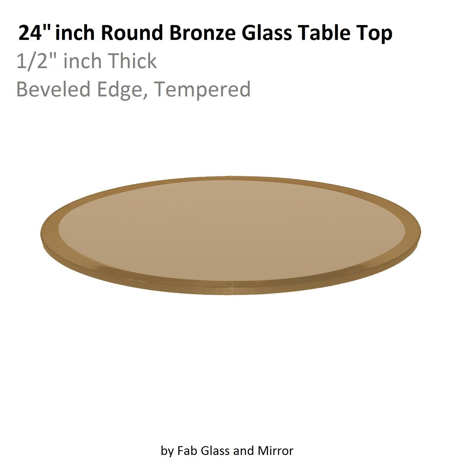 Fab Glass And Mirror Glass Table Top 24 Round 1 2 Thick Beveled Tempered Bronze See This Great Product Glass Table Round Glass Table Round Glass Table Top