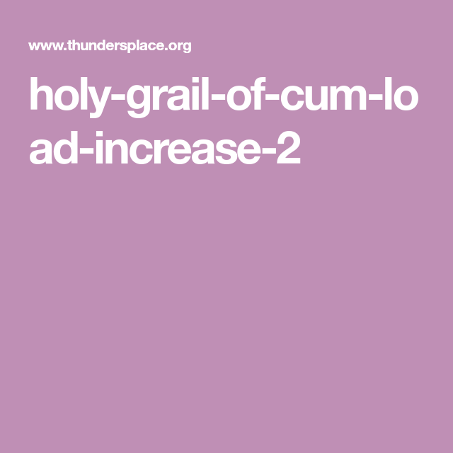 increase cum load