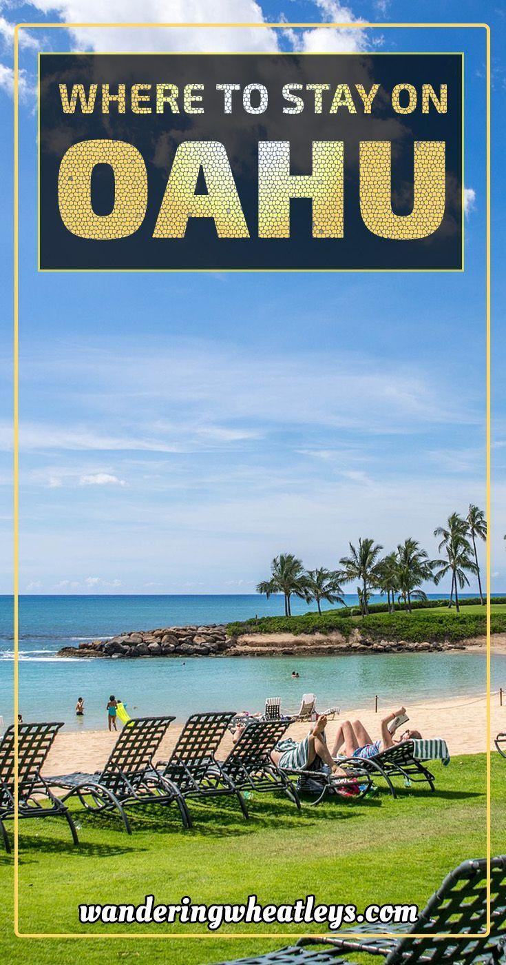 Where to Stay on Oahu: Honolulu, Ko Olina, and the North ...