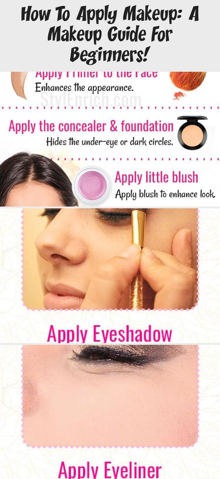 How To Apply Makeup A Makeup Guide For Beginners Accessory Howtoapplymakeup A Makeup Guide For B In 2020 How To Apply Makeup Makeup Guide Makeup For Beginners