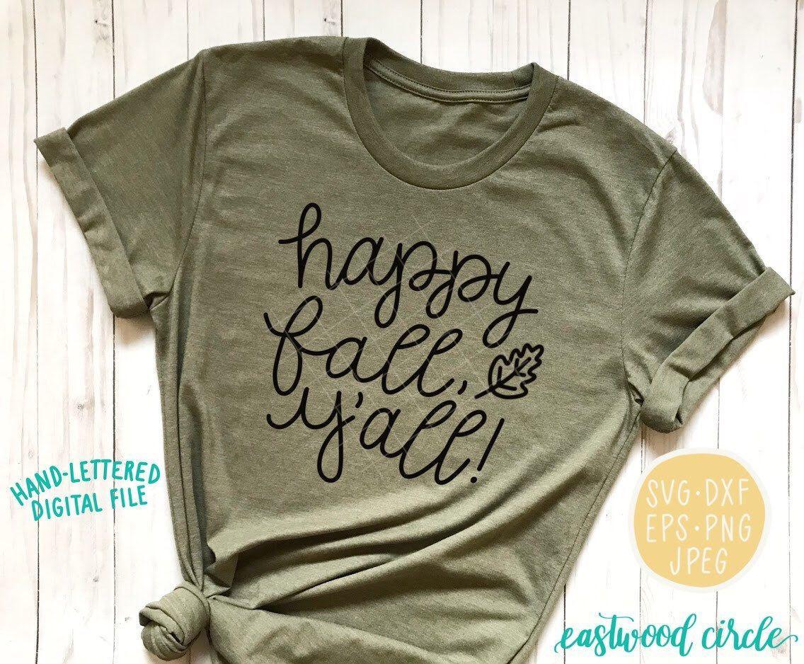 Happy Fall y'all SVG, fall svg, fall shirt svg, diy fall