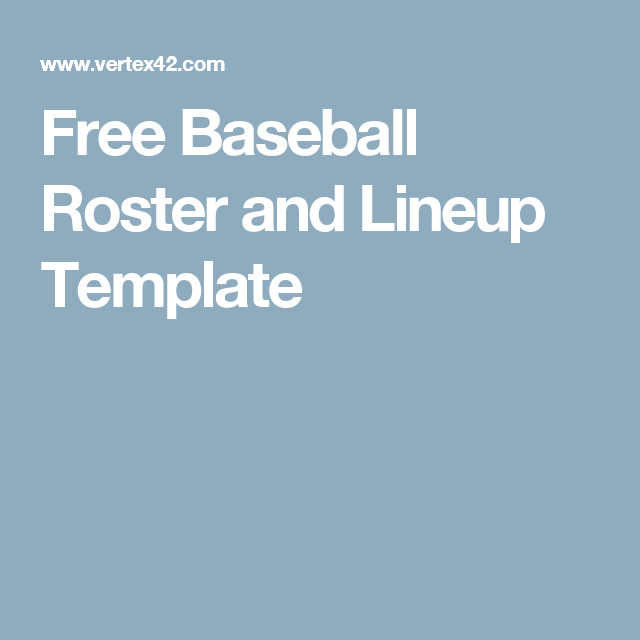 Free Baseball Roster And Lineup Template  Baseball