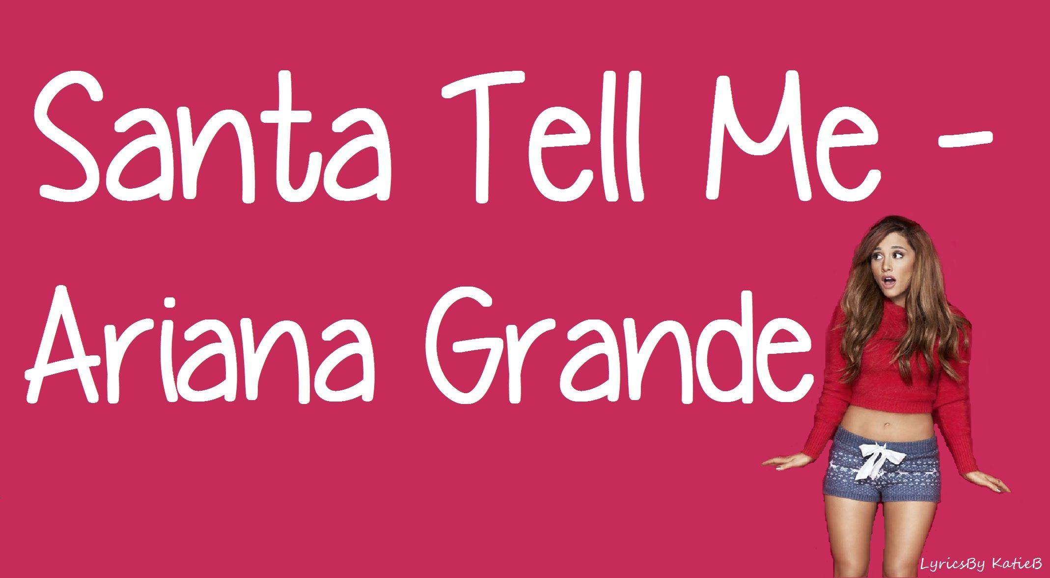 Santa Tell Me (With Lyrics) Ariana Grande Ariana