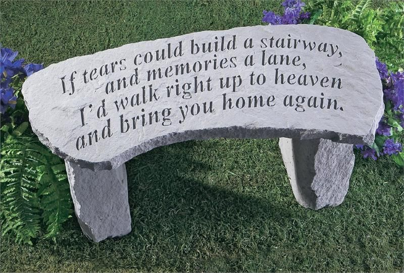 If Tears Could Build A Stairway Memorial Garden Benches   Memorial Garden  Stones