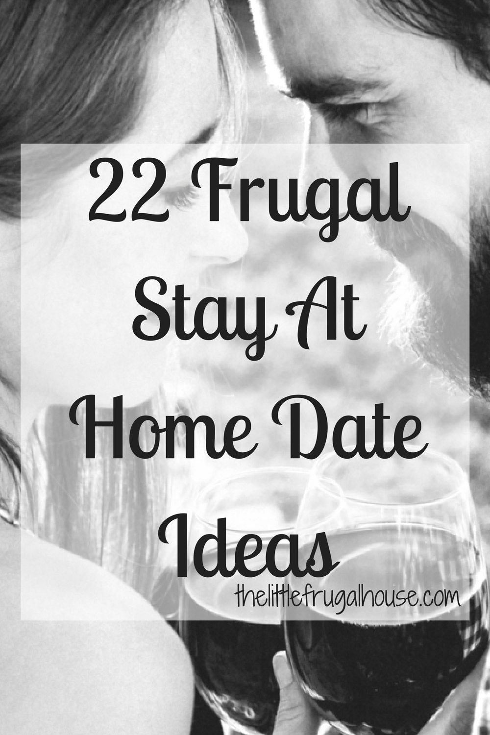 22 Frugal Stay At Home Date Ideas | Frugal, Debt and Personal finance