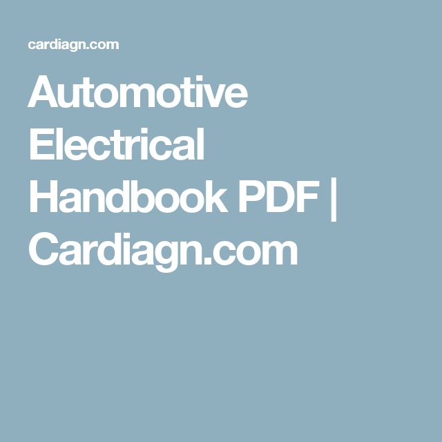 Automotive Electrical Handbook PDF | Cardiagn.com | Automobile diy ...