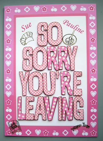 A4 Sorry You Re Leaving Female 2 Within Sorry You Re Leaving Card Template Card Template Printable Crafts Leaving Cards