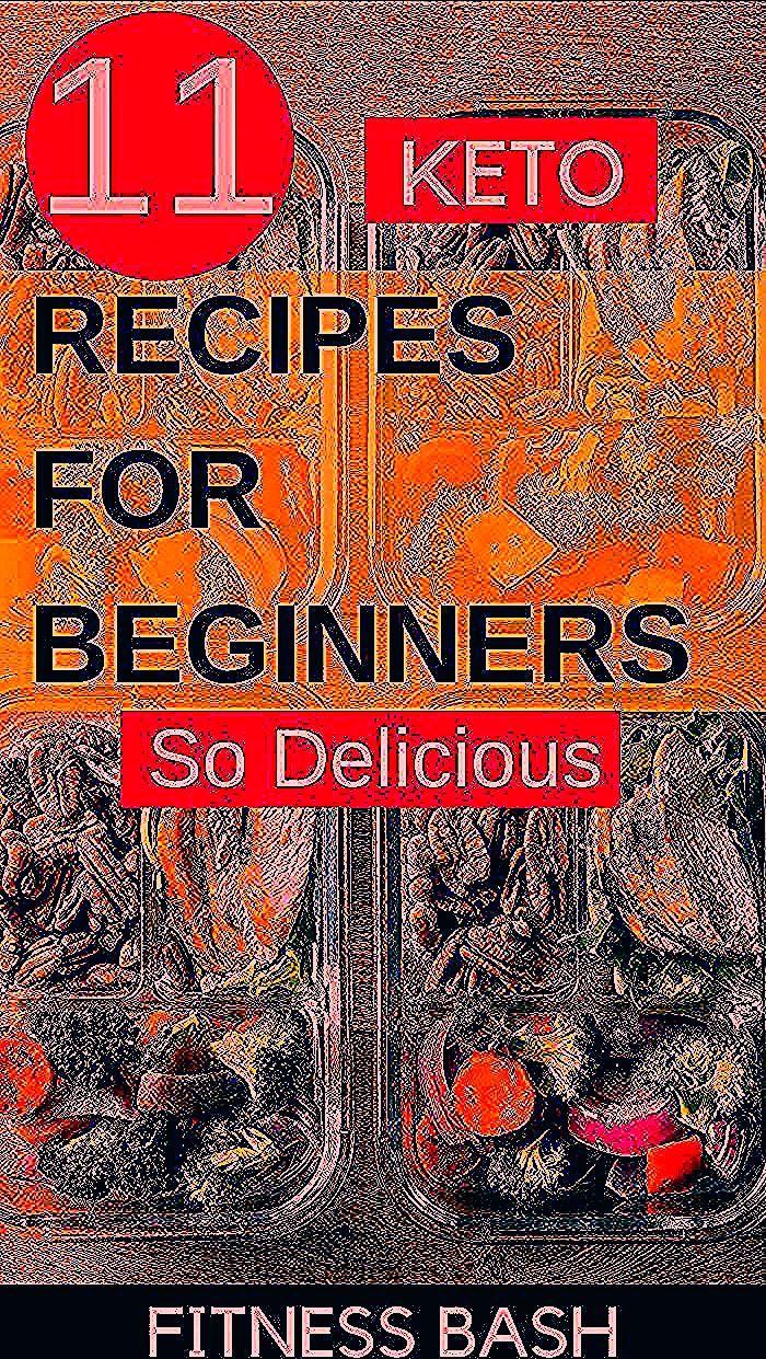 11 Easy Keto Recipes for Beginners - Fitness Bash - #beginners #fitness #recipes - #new