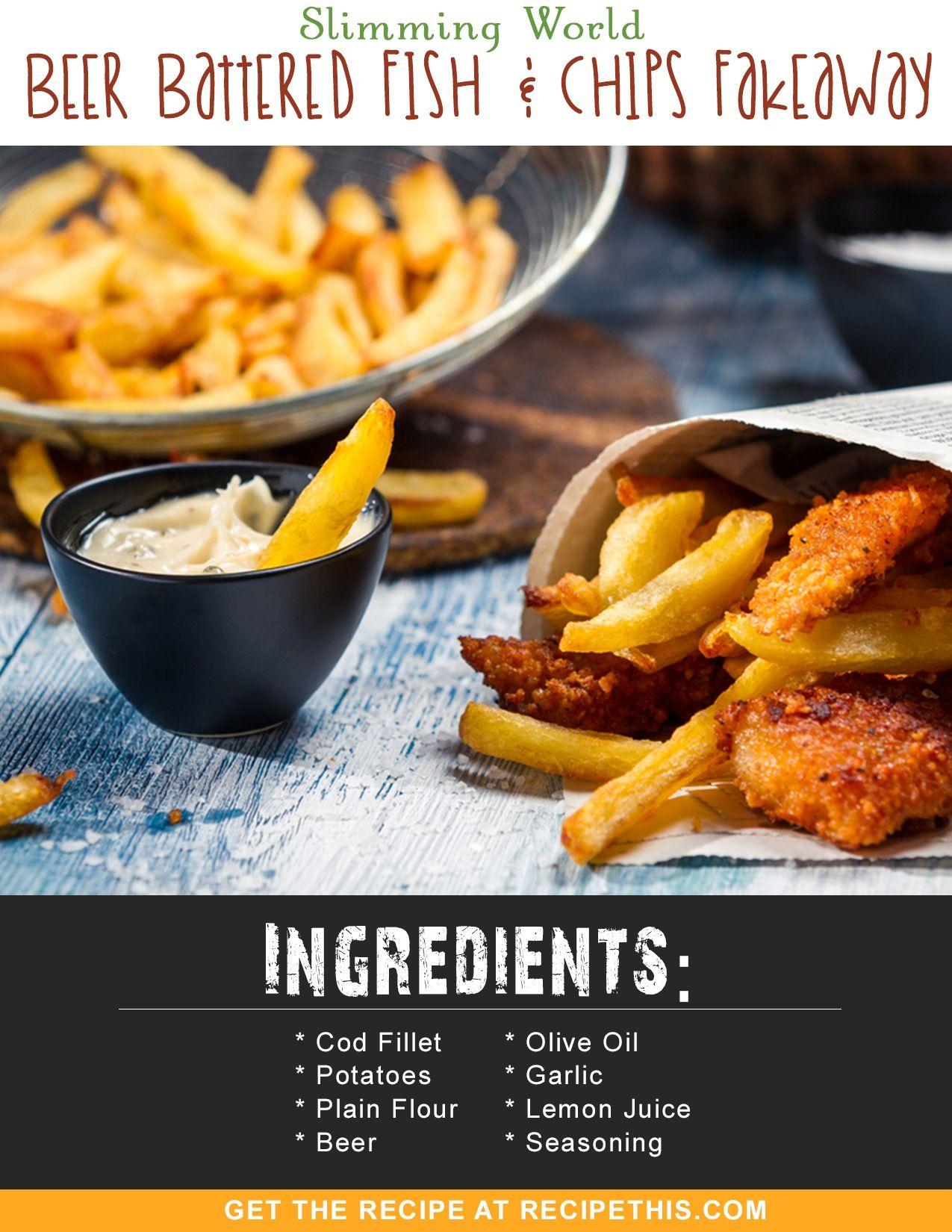 Recipe This Slimming World Beer Battered Fish Chips Fakeaway Recipe Fakeaway Recipes Beer Battered Fish Recipes