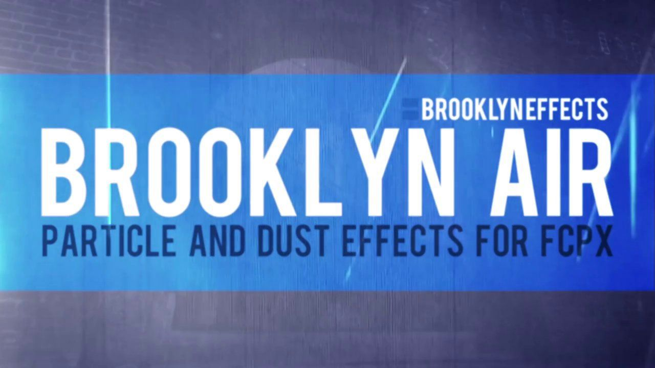 Pin On Brooklyn Effects Final Cut Pro X Tools And Plugins