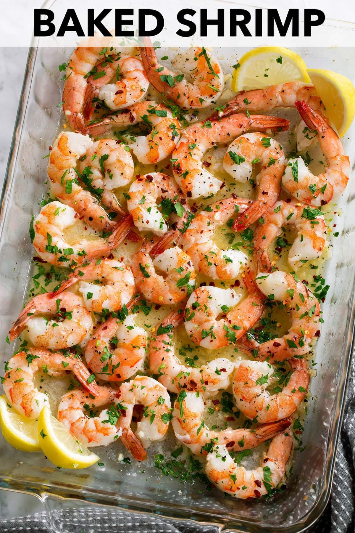 Baked Shrimp (with Garlic Lemon Butter Sauce) - Cooking Classy #shrimprecipes