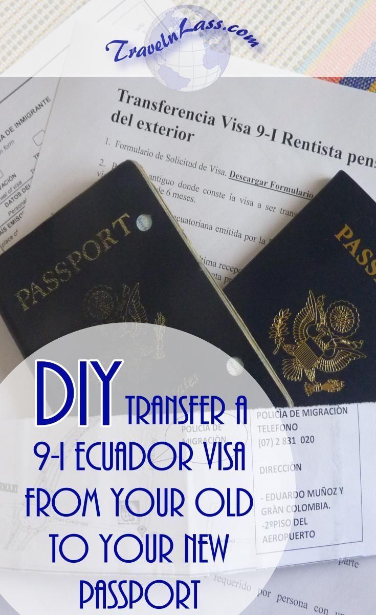 Diy Transfer An Ecuador 9 I Visa To A New Passport Part 1 New