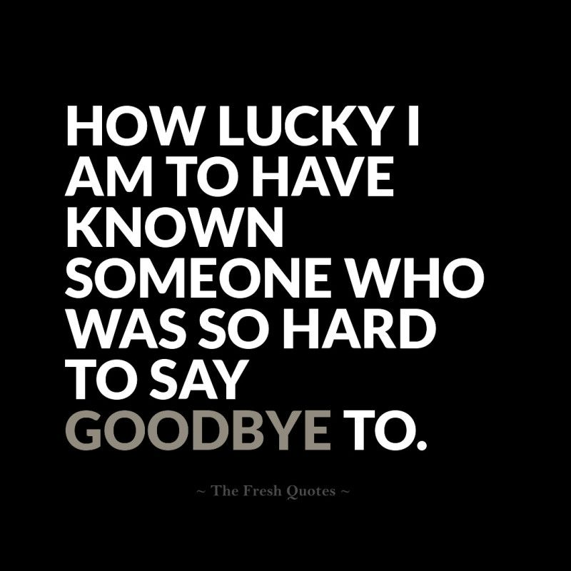 beautiful goodbye quotes farewell my friend goodbye quotes