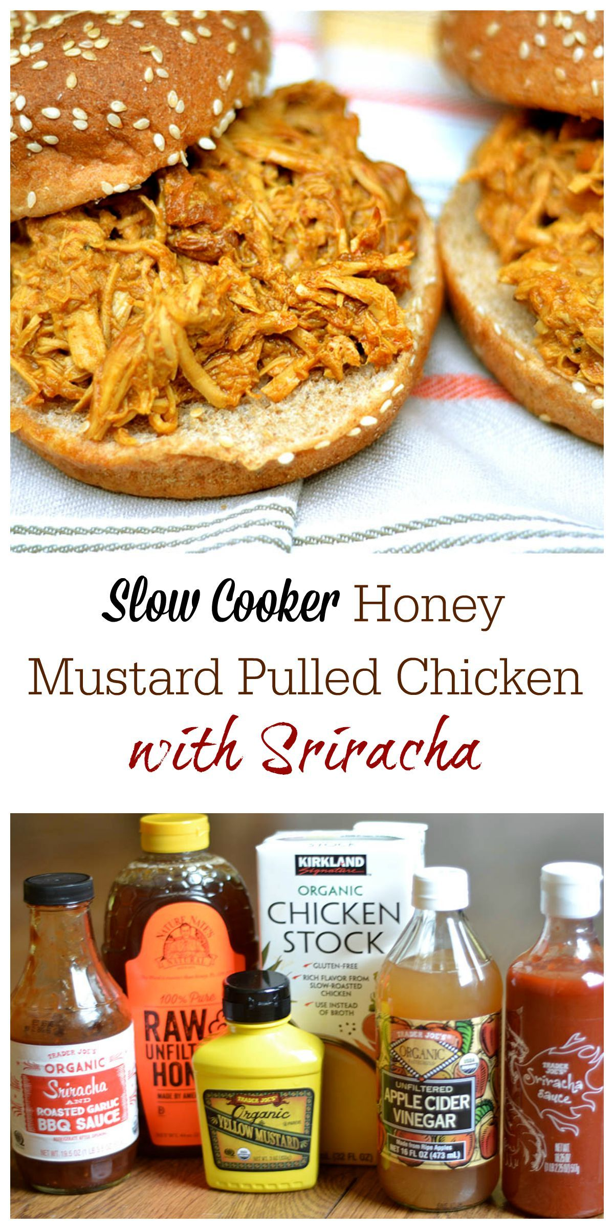 Slow Cooker Honey Mustard Pulled Chicken With Sriracha