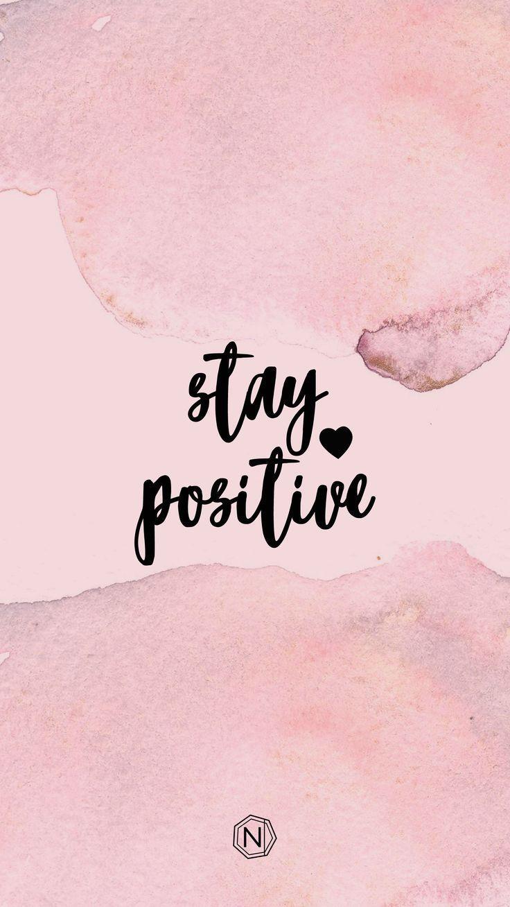 Restez positif - Digi Télécharger - #download #positive - #QuotesWallpaper