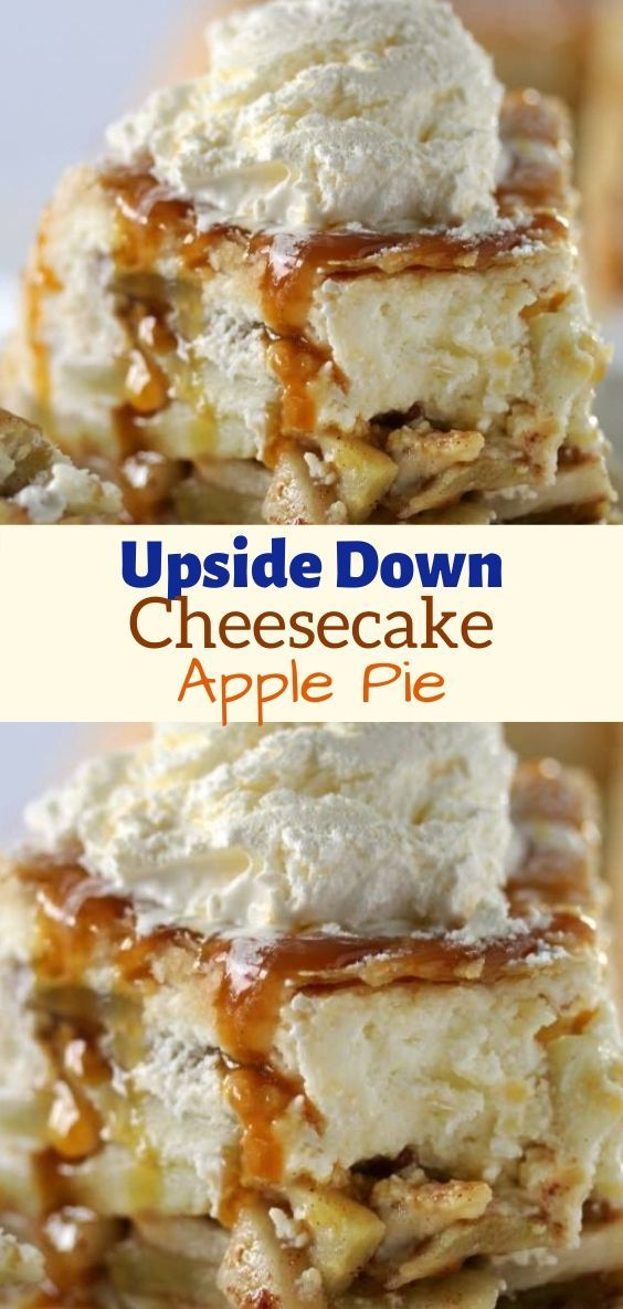 Upside Down Cheesecake Apple Pie Apple pie cheesecake