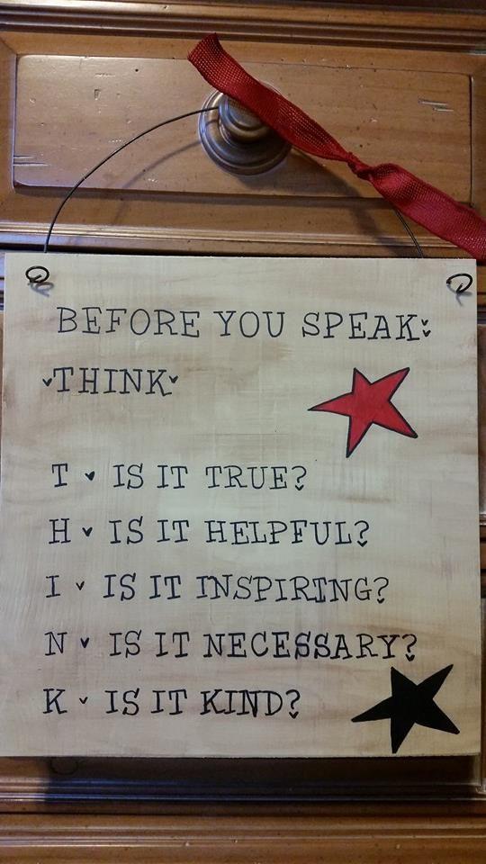 `•.•★ Think before you speak ¿ `•.•★
