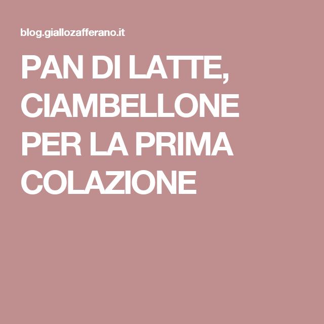 PAN DI LATTE, CIAMBELLONE PER LA PRIMA COLAZIONE