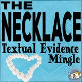 """The Necklace"" Textual Evidence Mingle"