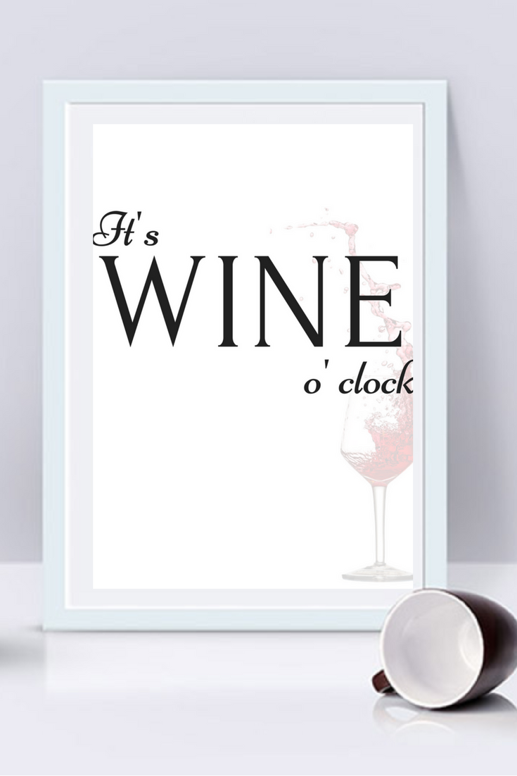 Itus wine ouclock printable wine quote wall print funny prints