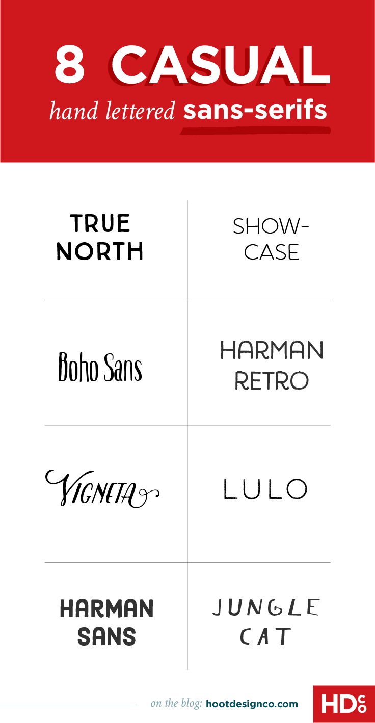 8 Hand Lettered Sans Serifs That Will Make You Want To Let Your Hair Down Hoot Design Co Web Design Branding And Marketing In Columbia Mo Serif Lettering Web Design Font