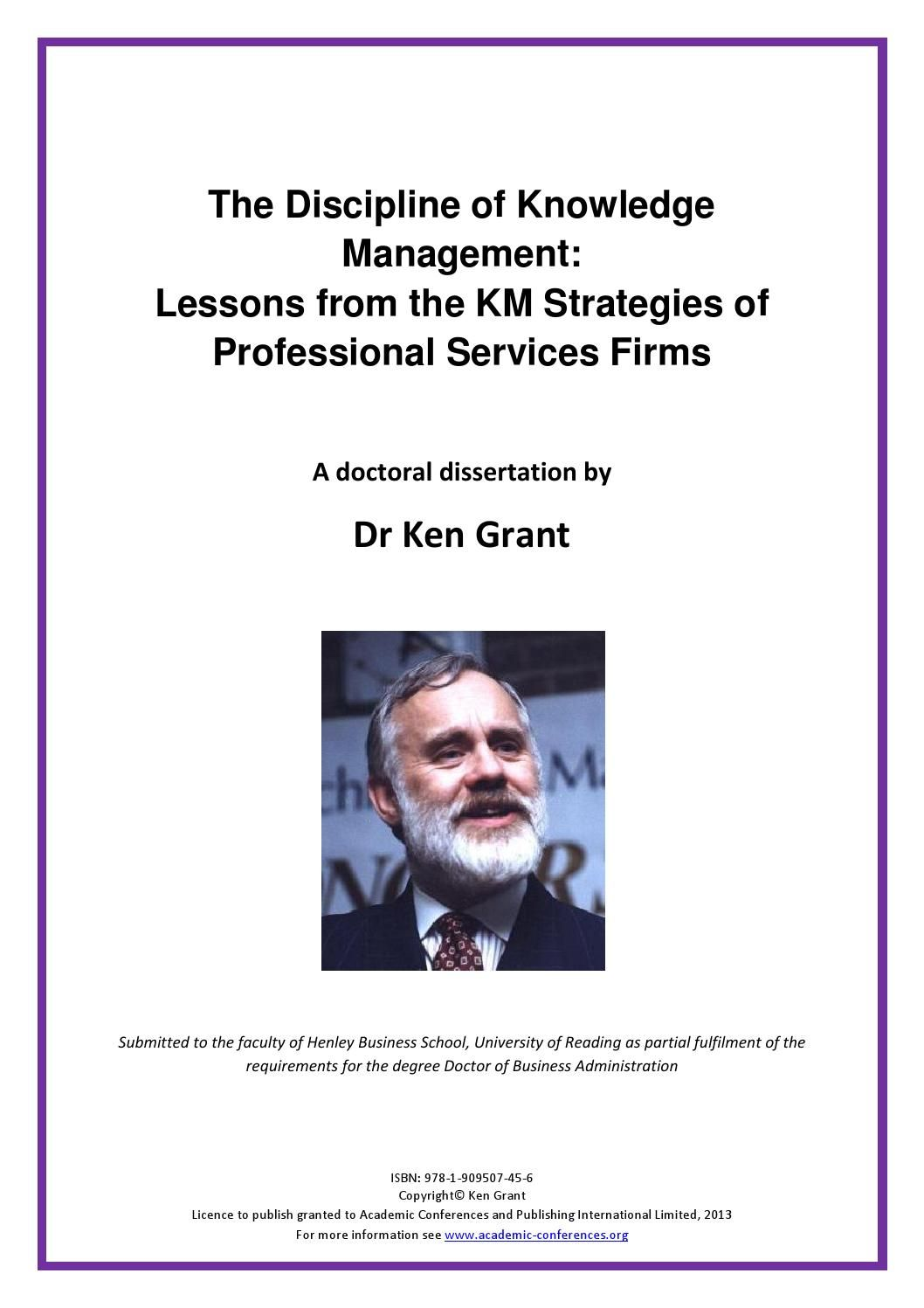 The Discipline Of Knowledge Management Lesson From Km Strategie Professional Service Henley Busines School Degree Doctor Administration Dissertation