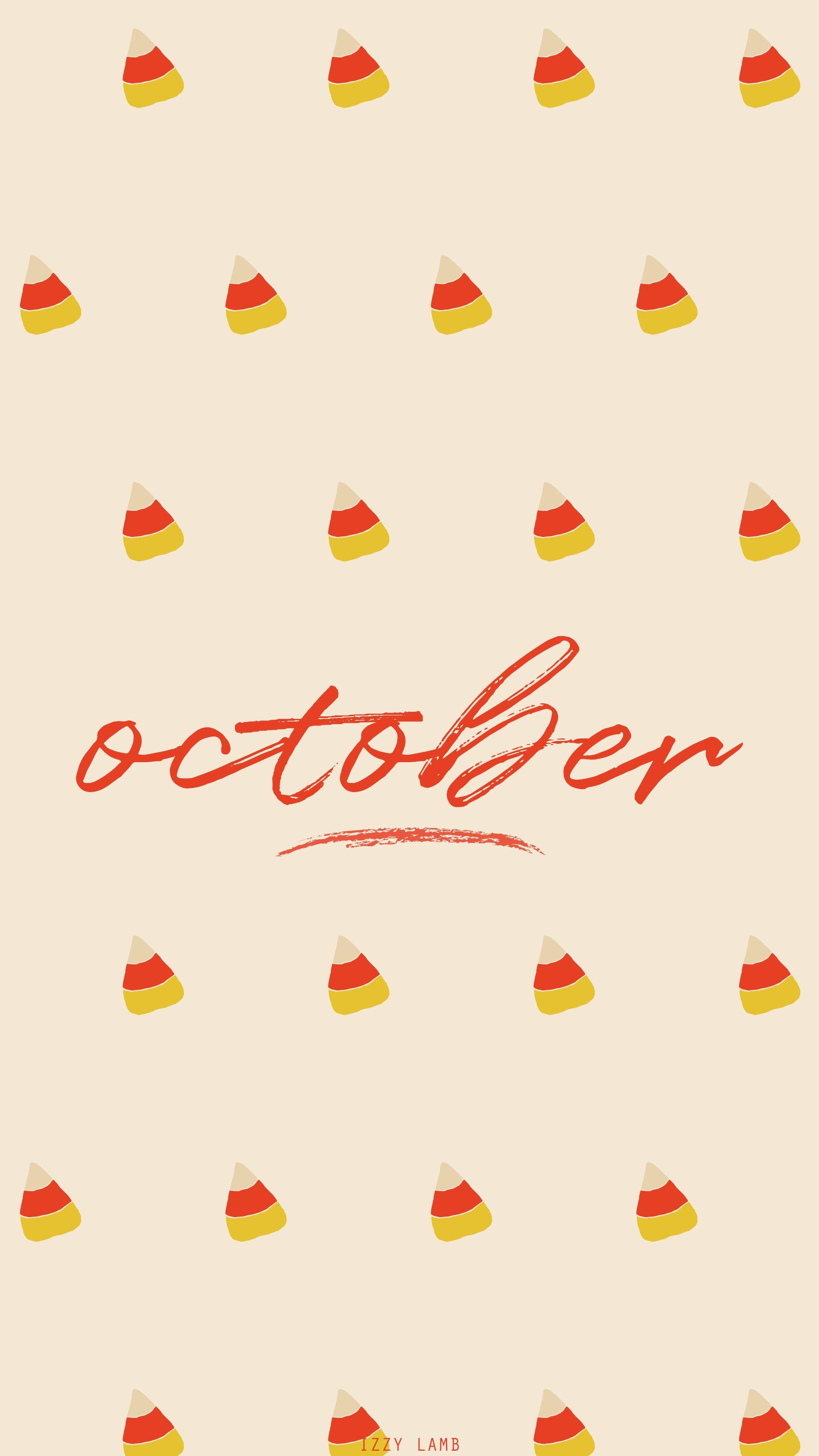October Wallpaper Iphone October Octoberwallpaper