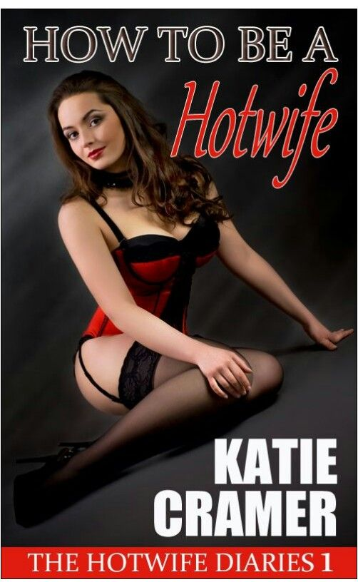 How To Be A Hotwife Loving Wives Free Kindle Books Short Stories Erotica