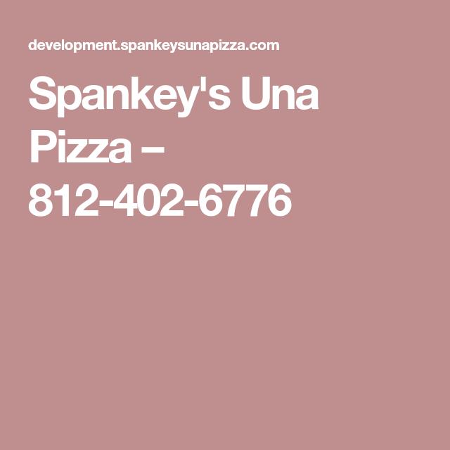 Spankey S Una Pizza 812 402 6776 Restaurant Lockscreen