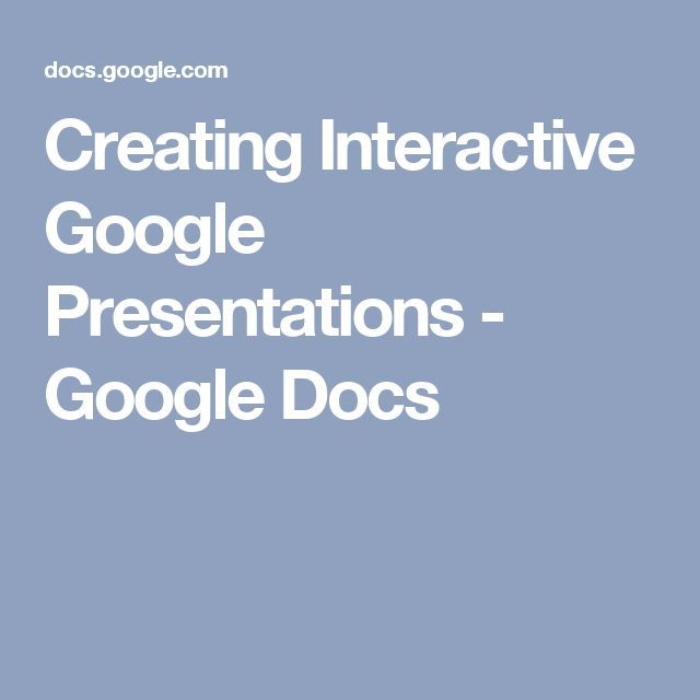 Creating Interactive Google Presentations - Google Docs E-Learning - google spreadsheets